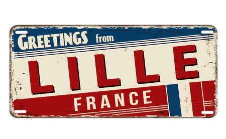 Greetings from Lille vintage rusty metal plate on a white background, vector illustration