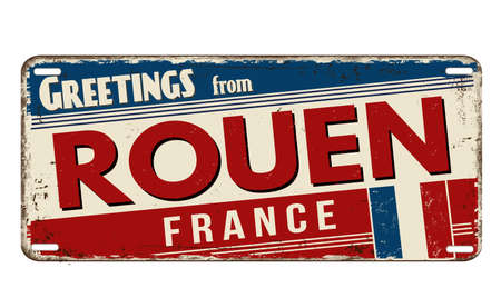Greetings from Rouen vintage rusty metal plate on a white background, vector illustration