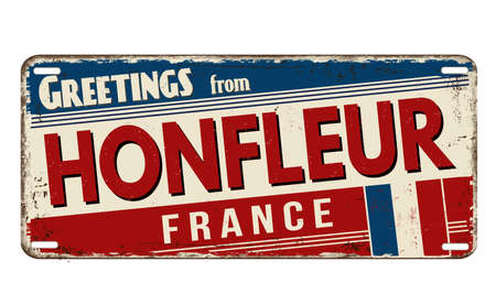 Greetings from Honfleur vintage rusty metal plate on a white background, vector illustration
