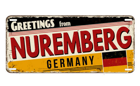Greetings from Nuremberg vintage rusty metal plate on a white background, vector illustration Illustration