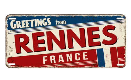 Greetings from Rennes vintage rusty metal plate on a white background, vector illustration