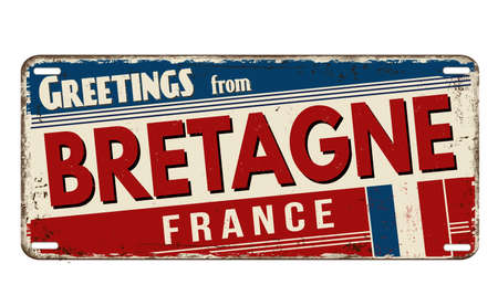 Greetings from Bretagne vintage rusty metal plate on a white background, vector illustration