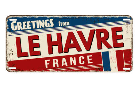 Greetings from Le Havre vintage rusty metal plate on a white background, vector illustration