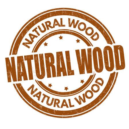 Natural wood sign or stamp on white background, vector illustration Illustration