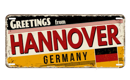 Greetings from Hannover vintage rusty metal plate on a white background, vector illustration