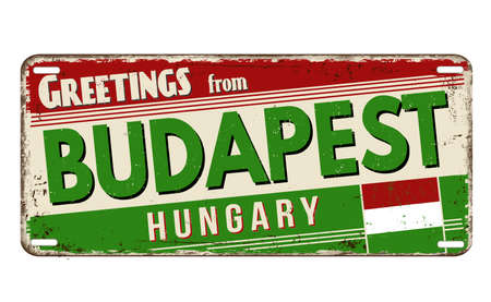 Greetings from Budapest vintage rusty metal plate on a white background, vector illustration