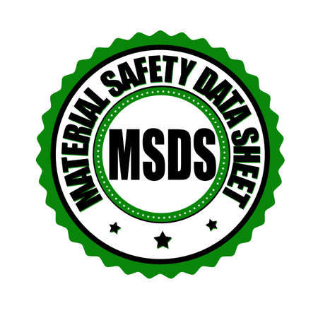 MSDS ( Material Safety Data Sheet ) label or stamp on white background, vector illustration Vettoriali