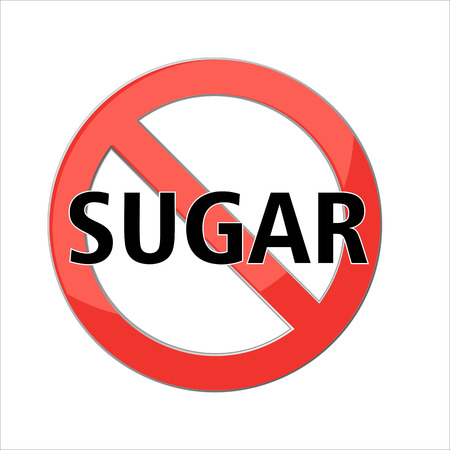 no sugar sign Red prohibition sign. Stop symbol. Vector