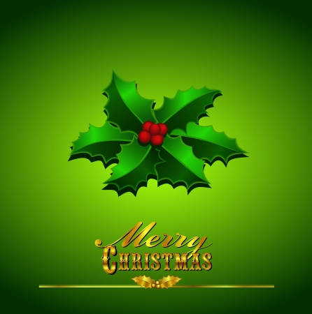 typefaces: Merry Christmas Card, Holly on a Green Background with hand drawn typefaces Illustration