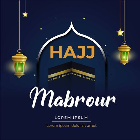 Hajj Mabrour islamic banner template design with kaaba illustration and with lantern - Translation of text : Hajj (pilgrimage)