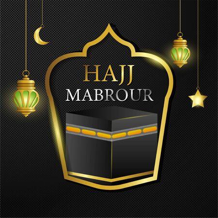 Hajj Mabrour islamic banner template design with gold lantern - Translation of text : Hajj (pilgrimage)