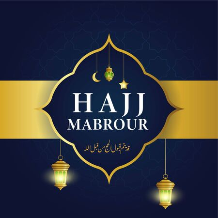 Hajj Mabrour islamic banner template design with lantern and arabic calligraphy - Translation of text : Hajj (pilgrimage) may your pilgrimage be accepted by Allah Stock fotó - 133741205