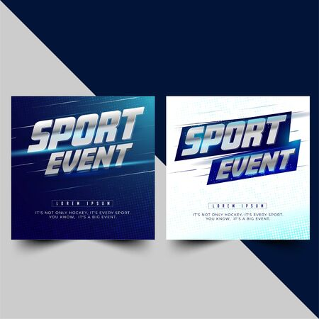 two option sport event poster or banner design with an elegant metallic silver theme with a blue gradient background and layout composition