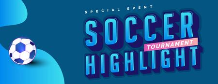sport event best soccer football tournament, text effect for header or title banner design vector, simple and elegant.