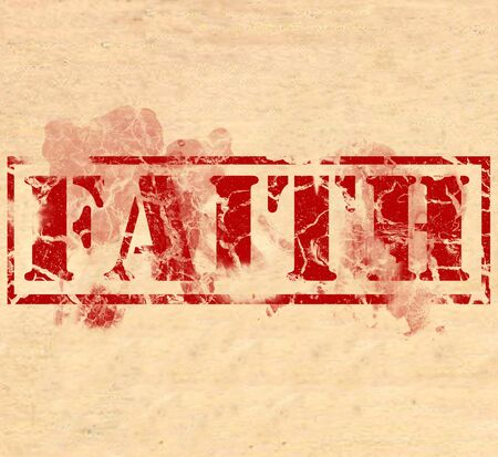 distressed: The word Faith printed in red ink on parchment. Distressed, destroyed, faded, and splattered with paint.
