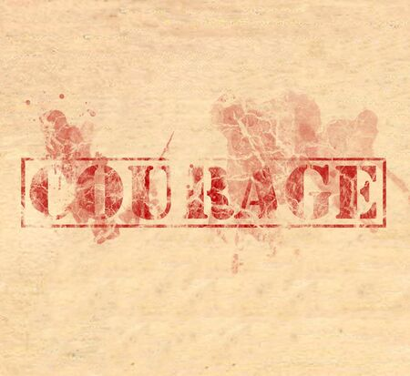 distressed: The word Courage written in red ink on parchment. Distressed, damaged, faded, and splattered with paint.