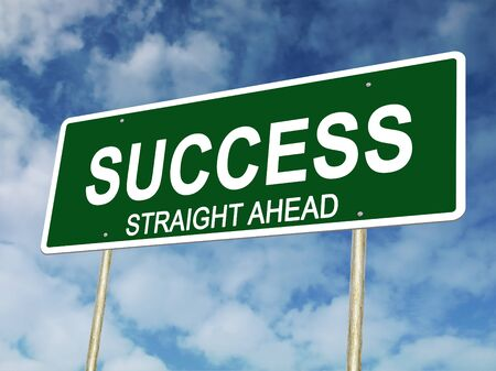 ahead: An illustration of Success Straight Ahead Road Sign