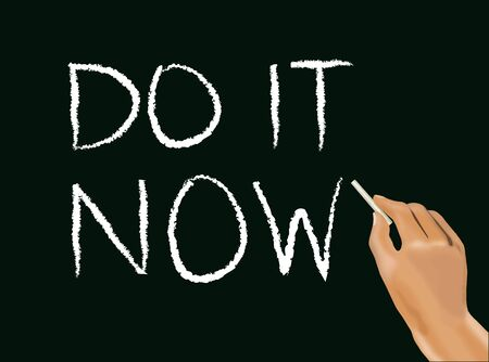 without delay: Hand writes Do it Now words on blackboard Stock Photo