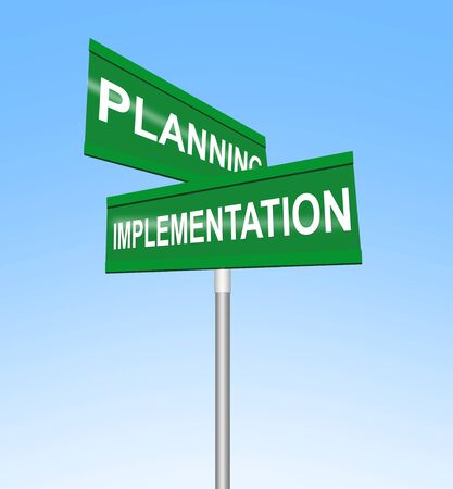 Planning and Implementation Road Sign
