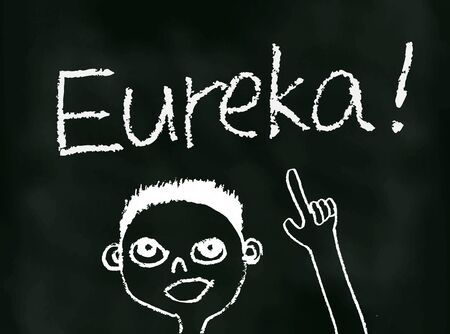 eureka: Chalk drawing on blackboard of a man pointing at the word Eureka over his head