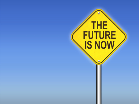 The Future is Now Road Sign with Copyspace