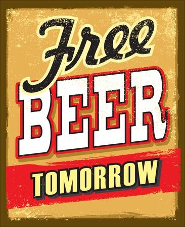 tomorrow: free beer tomorrow