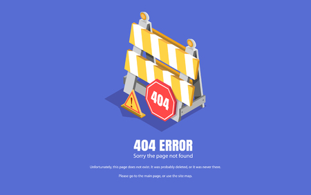 404 error, repair sign. Vector isometric illustration, background for web pages.
