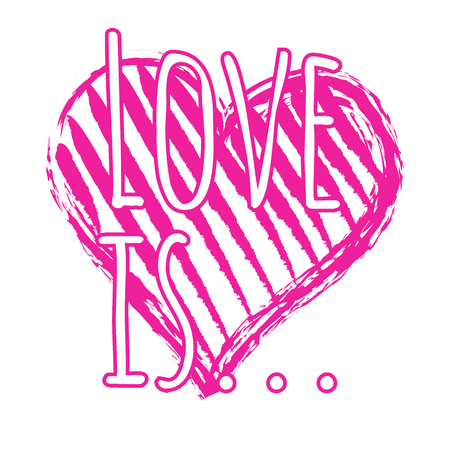 Isolated Romantic Vector Hand Drown Pink Heart with the Love Is Lettering Illustration