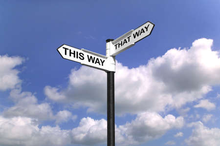 that: Signpost saying This Way That Way, Which way to turn good concept image for direction.