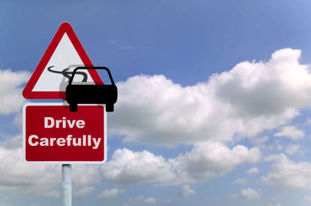 carefully: Drive carefully road sign