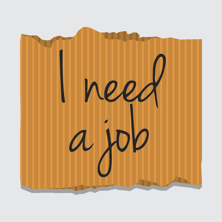 resign: Cardboard paper with I need job message
