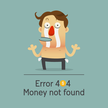 empty pockets: Broken businessman has no money showing his empty pocket. Error 404 money not found concept of business fail. Cartoon character.  Vector Illustration Illustration
