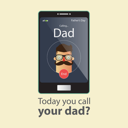 happy phone: Today you call your dad. Father Day Card. Cartoon character. Vector Illustration. Illustration