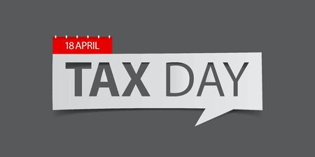 18 April Tax Day banner isolated on gray.