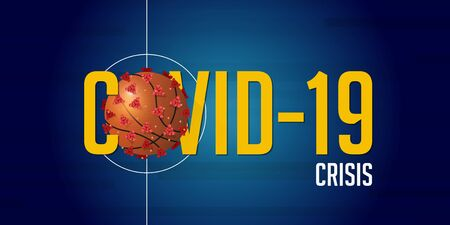Coronavirus or covid-19 banner in basketball crisis concept. Banner template design for headline news. The impact of Sars disease coronaviruses on sports. Vector illustration.