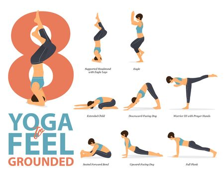 Infographic of 8 Yoga poses for workout at home in concept of yoga to feel grounded in flat design. Woman exercising for body stretching. Yoga posture or asana for fitness infographic. Flat Cartoon Vector Illustration.