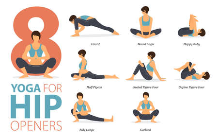 8 Yoga poses or asana posture for workout in Hip Openers concept. Women exercising for body stretching. Fitness infographic. Flat cartoon vector