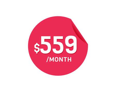 $559 Dollar Month. 559 USD Monthly sticker