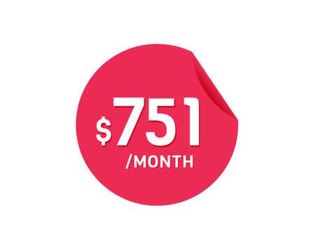 $751 Dollar Month. 751 USD Monthly sticker