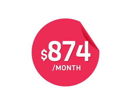 $874 Dollar Month. 874 USD Monthly sticker