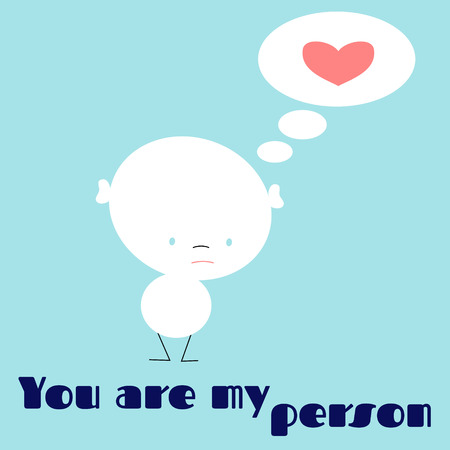 Vector illustration. Motivational phrases. You are my person. Idea for poster, postcard