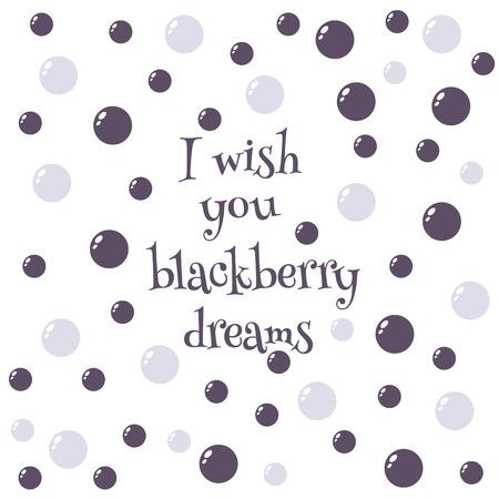 Blackberry dream card. I wish you blackberry dreams.  Flat colored vector illustration Фото со стока - 122613840