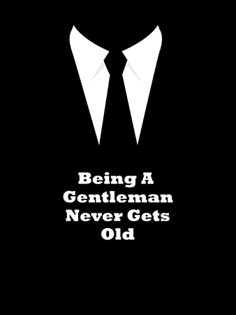 Simple graphic of elegant man suit with being a gentleman never gets old slogan