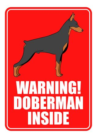 doberman pinscher: Warning sign of doberman dog isolated on white