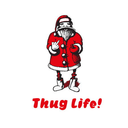 Bad Santa Claus shows fuck. Thug life. Vector illustration. t-shirt illustration Illustration