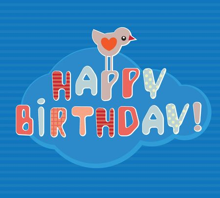 Happy Birthday Card - Vector art  Little bird on the  colored letters Vector