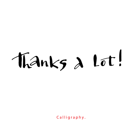 thanks a lot: Thanks a lot  Calligraphic