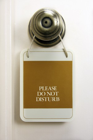 Do not  Disturb Sign in natural setting