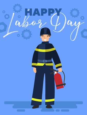 Happy Labor Day poster or greeting card design with a Fireman standing with extinguisher under text over a blue background, colorful vector cartoon, illustration.