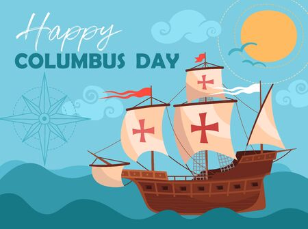 Happy Columbus Day greeting card or poster design showing a historic wooden schooner sailing the ocean
